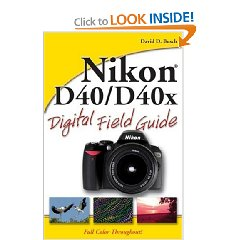 Show details of Nikon D40/D40x Digital Field Guide (Paperback).