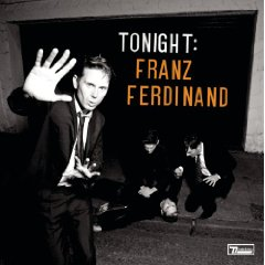 Show details of Tonight:Franz Ferdinand.