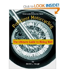 Show details of Proficient Motorcycling: The Ultimate Guide to Riding Well [ILLUSTRATED]  (Paperback).